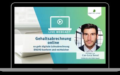 LIVE WEBCAST Gehalts- und Lohnabrechnungen digital zustellen DSGVO konform und rechtsicher