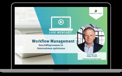 LIVE WebCast Workflow Management: Geschäftsprozesse im Unternehmen optimieren