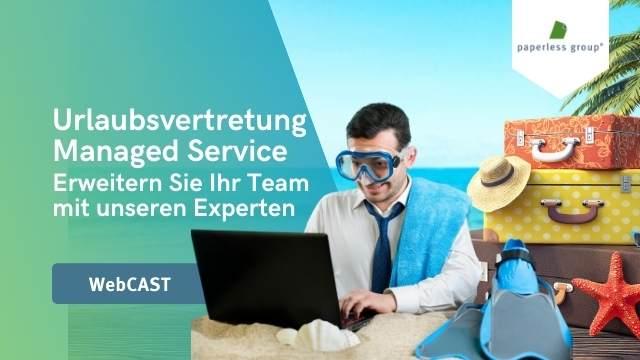 WebCast Aufzeichnung Urlaubsvertretung Managed Service