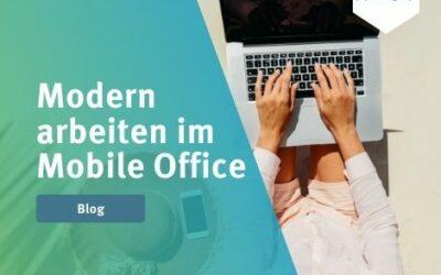 Modern arbeiten im Mobile Office